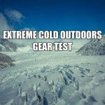 Extreme Cold Outdoors Gear Test
